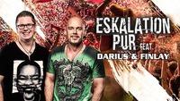 "Eskalation PUR feat. ""darius & Finlay""@Musikpark-A1"
