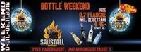 Bottle Weekend@Saustall Hadersdorf@Saustall Hadersdorf