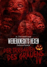Weberknechts Hexen präsentieren: DER IRRGARTEN DES GRAUENS TEIL 4@Weberknecht