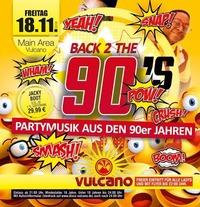 BACK 2 the 90's@Vulcano