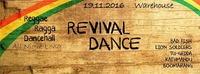 Revival Dance - Reggae Dancehall Special@Warehouse