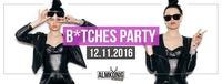 Bitches Party@Almkönig