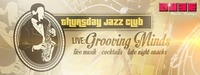 Thursday Jazz Club@Qube Music Lounge