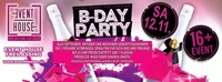 B-Day Bash September, Oktober und November 2016@Eventhouse Freilassing