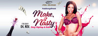 Make It Nasty | Vol 1@Empire Club