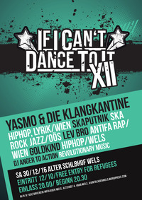 If I can't dance to it... XII@Alter Schl8hof Wels