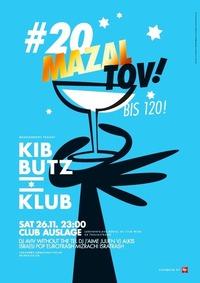 KIBBUTZ KLUB #20 - Mazal tov!@Club Auslage
