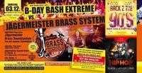 B-Day Bash Extreme vs. Jägermeister Brass System@Vulcano