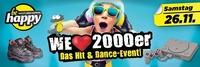 We Love 2000er - Das Hit&Dance-Event@be Happy