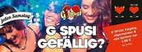 G`spusi Gefällig!` jeden SA VOLLGASPARTy im G`spusi!@G'spusi - dein Tanz & Flirtlokal