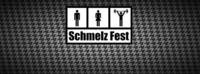 Schmelz Fest@The Loft