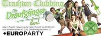 Euro Party Trachten Clubbing mit den Draufgängern@Bollwerk