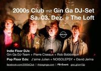 2000s Club mit Gin Ga DJ-Set!@The Loft