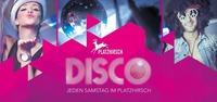 Disco@Platzhirsch