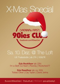 90ies Club: X-Mas Special!@The Loft