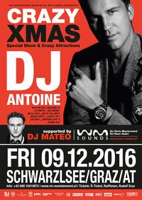 CRAZY XMAS mit DJ ANTOINE@Schwarzl See