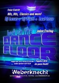 Back on the Dancefloor (80s, 90s, Classics & more)@Weberknecht
