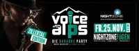 The Voice of the Alps@Nightzone Zillertal