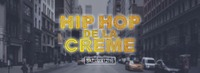 Hip-Hop De La Creme@Orange