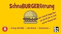 SchnaBURGERlierung im November @Café Mitterer@Klausur Bar