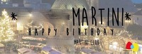 ★ 7 Year Martini ★ Happy Birthday!@Martini Bozen Bolzano