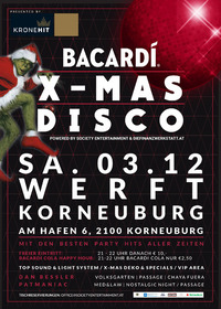 Bacardi X Mas DISCO@Werft Korneuburg