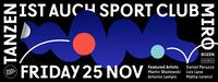 Tanzen ist auch Sport / *Season Opening@Disco Miró Club