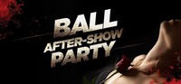 BALL After-Show PARTY@Rossini