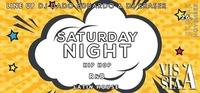 Saturday Night @ Vis á Vis @Vis A Vis