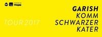 GARISH 'Komm schwarzer Kater' Tour | Cselley Mühle@Cselley Mühle