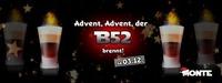 Advent, der B52 brennt@Monte