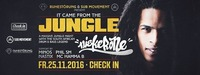 It came from the Jungle – Niskerone – Ruhestörung & Sub Movement@Check in