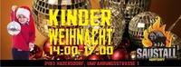 Kinder Weihnachts Disco@Saustall Hadersdorf