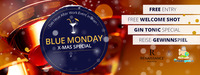 Blue Monday X-MAS Special powered by Urlaubsguru