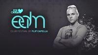 EDM Club Festival by Flip Capella@Musikpark-A1