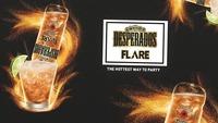"""desperados Flare"" The hottest way to Party@Musikpark-A1"