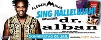 SING Hallelujah!! Fledermaus präsentiert DR. ALBAN Live!@Fledermaus Graz