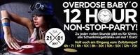 Overdose Baby O - 12 Stunden Non Stop Party!@Baby'O