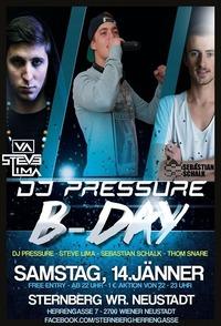 DJ Pressure BDay /w Steve Lima, Sebastian Schalk uvm.@Club Sternberg