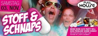 ★★★ Stoff & Schnaps- DIE Party ★★★@Fullhouse
