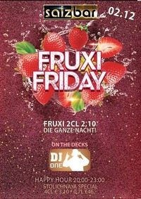 Fruxi Friday/Dj One@Salzbar