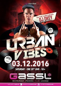 Urban Vibes with DJ DKEY@Gassl