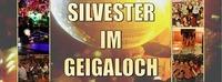 Silvesterparty im Geigaloch@Après-Ski Bar Geigaloch