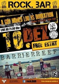 Barrier Reef AGuyNamedLou Dorkatron live at rock.Bar@rock.Bar