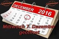 Mittwoch 7. Dezember geöffnet@Spektakel