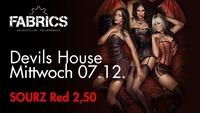 Devils House!@Fabrics - Musicclub