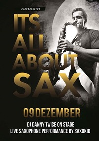 It`s all about SAX #saxokid@Johnnys - The Castle of Emotions