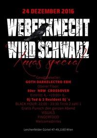 Weberknecht wird Schwarz Xmas Special@Weberknecht