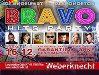 BRAVO Hits Party at Weberknecht // 16.12.2016@Weberknecht