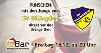 Punschen mit den Jungs vom ••SV Zillingdorf••@Orange Bar